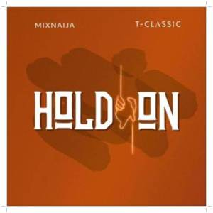 Download T-Classic - Hold On