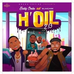 Baddy Oosha ft. Slimcase H'oil 2.0 (Remix)