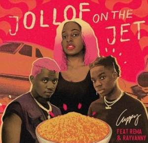 A song by DJ Cuppy ft. Rema, Rayvanny titled Jollof On The Jet