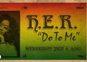 H.E.R. presents this song titled Do To Me
