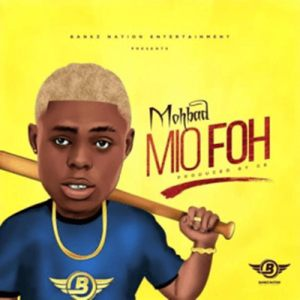 A new song by Mohbad titled Mi O Foh