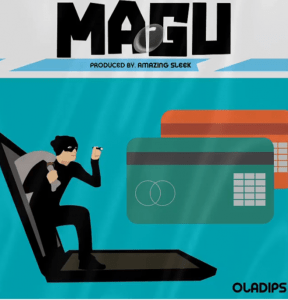 new song by Oladips titled Magu
