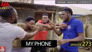 Mark Angel Comedy titled My Phone