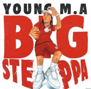 Young M.A titled Big Steppa Mp3 Download
