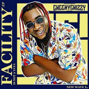 Cheekychizzy ft. Mayorkun, Dremo Shalaye