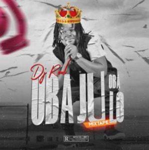 DJ Real Oba Ju Oba Lo Mix