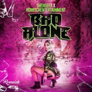 Shenseea - Bad Alone Mp3 Download