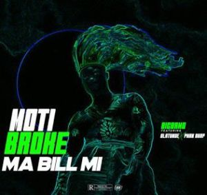 Big Bamo - Ara N Kan Mi (Moti Broke Ma Bill Mi) ft. Olatunde x Pman Rhap