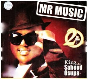 Saheed Osupa Mr Music (Womu Womu)