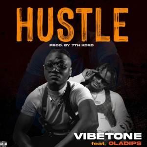 Vibetone - Hustle ft. Oladips (Mp3 Download)
