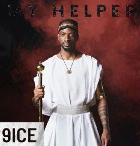 9ice - My Helper (Mp3 Download)