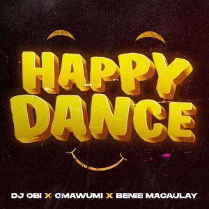 DJ Obi ft. Omawumi - Happy Dance (Mp3 Download)
