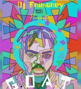 DJ Enimoney - G.O.A.T Mixtape (Best Of Olamide)