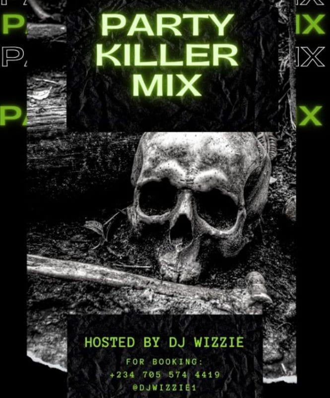 DJ Wizzie - Party Killer Mix (Welcome 2021)