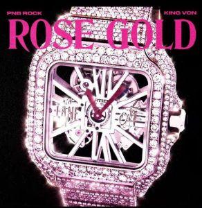 PnB Rock - Rose Gold ft. King Von (Mp3 Download)