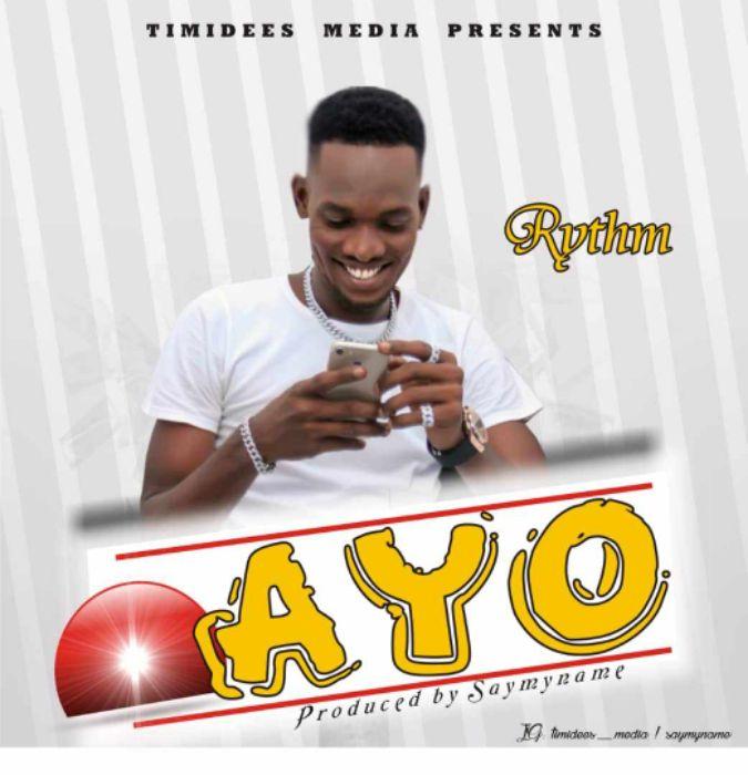 Rhythm - Ayo (Prod. By Say My Name)