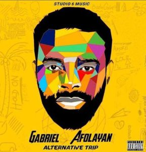 Gabriel Afolayan - Alternative Trip Album Download