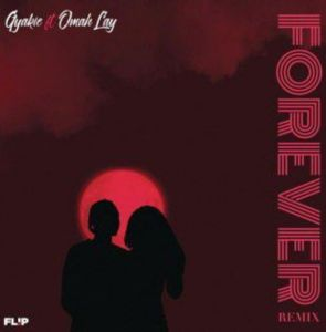 Gyakie ft. Omah Lay - Forever (Remix)