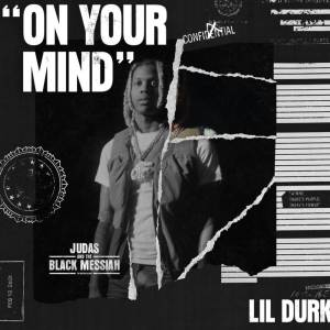 Lil Durk - On Your Mind Mp3 Download