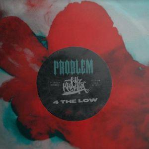 Problem - 4 The Low ft. Wiz Khalifa