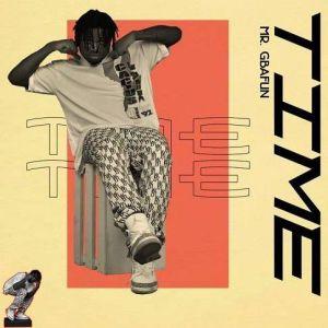 Mr Gbafun - Time (Mp3 Download)