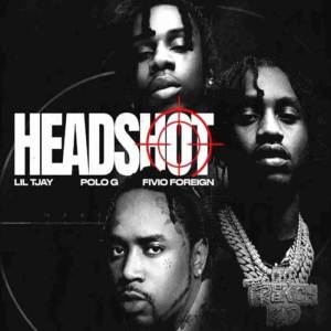 Lil Tjay - Headshot ft. Polo G, Fivio Foreign