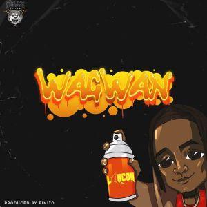 Laycon - Wagwan (Mp3 Music Download)