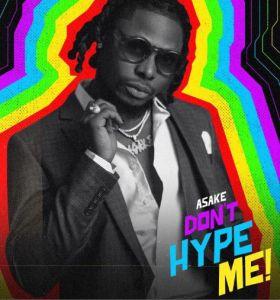 Asake - Don't Hype Me (Mp3 Download)