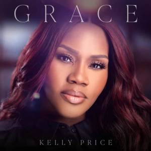 Kelly Price - GRACE (EP)