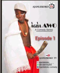 Mr. Ajanlekoko - Agba Awo (Episode 1)