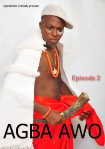 Mr. Ajanlekoko - Agba Awo (Episode 2)