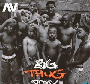AV - Big Thug Boys (Mp3 Download)
