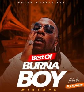 Best Of Burna Boy Mixtape by DJ Magic