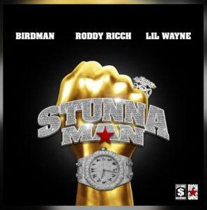 Birdman & Roddy Ricch ft. Lil Wayne - Stunnaman (Mp3 Download)