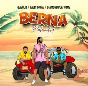 Flavour - Berna (Reloaded) ft. Diamond Platnumz, Fally Ipupa