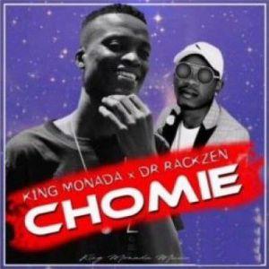King Monada - Chomi Yaka (Mp3 Download)