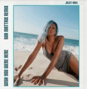 Juliet Ariel ft. Soa Mattrix - Wish You Were Here (Mp3 Download)
