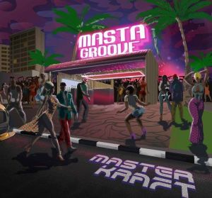 Masterkraft - Masta Groove (EP) MP3 DOWNLOAD