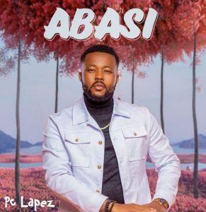 PC Lapez - Abasi (Mp3 Download)