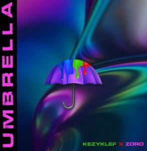 Kezyklef ft. Zoro - Umbrella