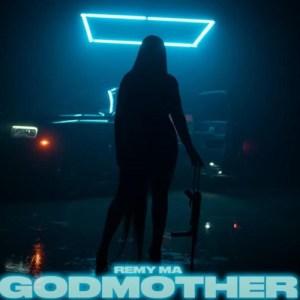 Remy Ma - GodMother