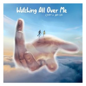 Chike - Watching All Over Me (Remix) ft. Ada Ehi