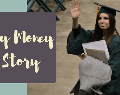 The story of my relationship with money, from childhood to college and beyond.