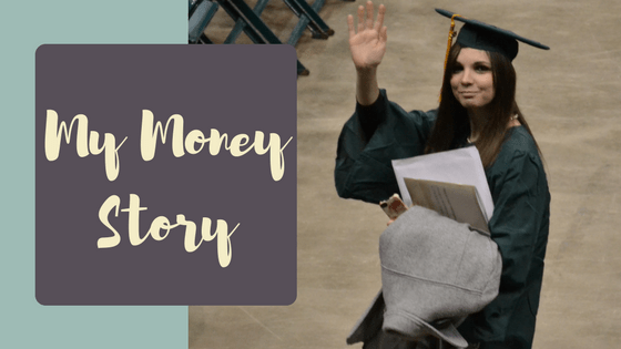 My Money Story