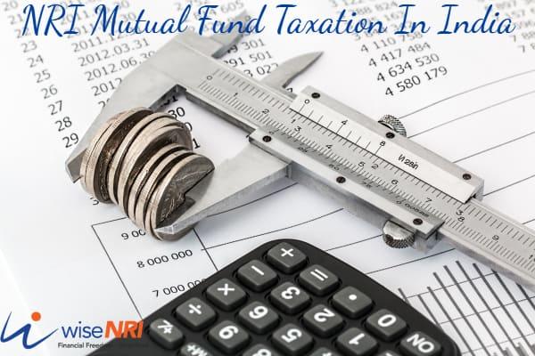 NRI Mutual Fund Taxation India
