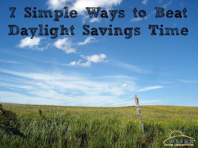 7 Simple Ways To Beat Daylight Savings Time
