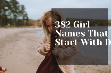 382 Girl Names That Start With D