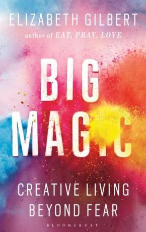 self-help books big magic elizabeth gilbert creative living beyond fear