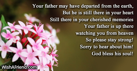 Your Father May Have Departed From Sympathy Message For