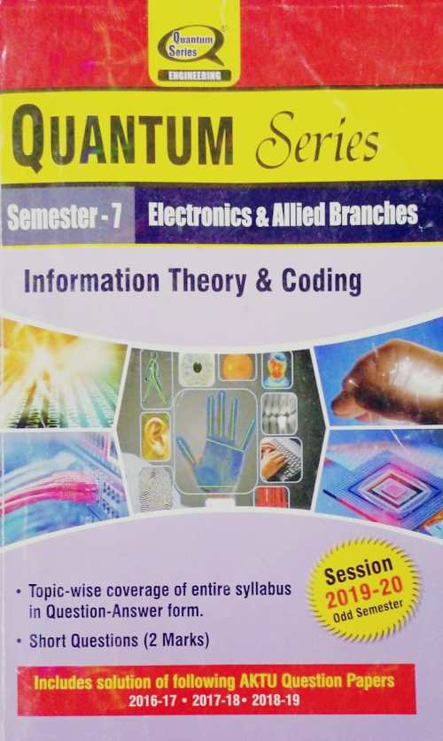 Quantum Series Information Theory and Coding For AKTU 2020